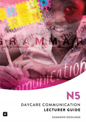 Daycare Communication N5 Lecturer Guide