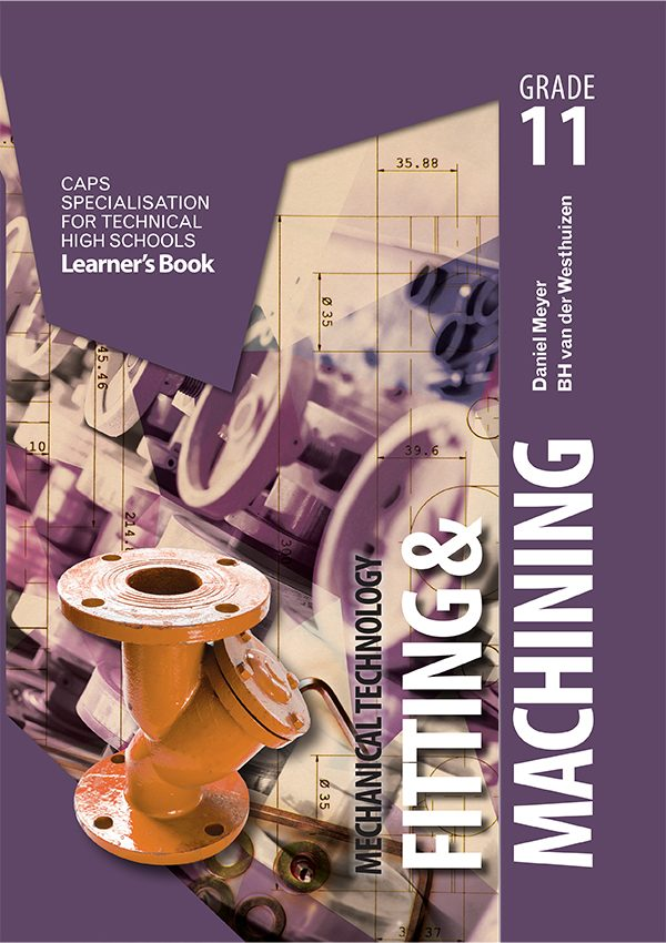 Mechanical Technology Grade 11 Fitting And Machining Learner Book