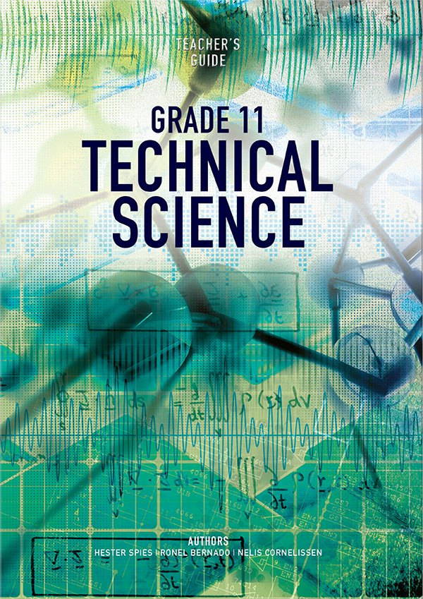 Technical Science Grade 11 Teacher's Guide